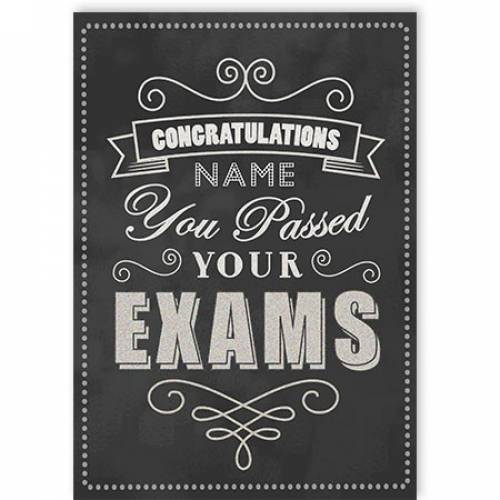 Congratulations You Passed Your Exams Card
