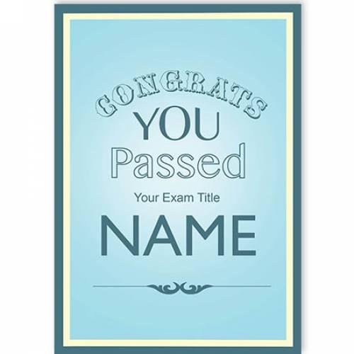 Congrats You Passed You Exam Card