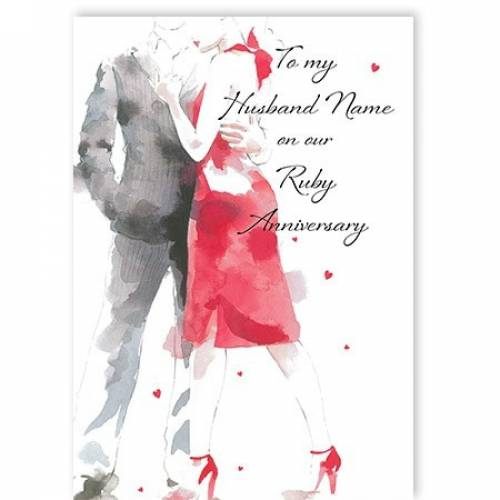 To My Husband Name Dress On Our Ruby Anniversary Card
