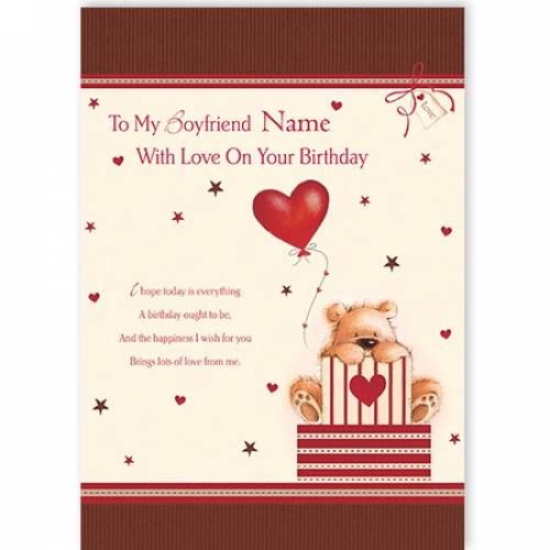 To My Boyfriend With Love On Your Birthday Teddy Bear Card