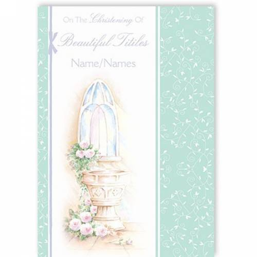 Christening Baby Neutral Water Font Flowers Card