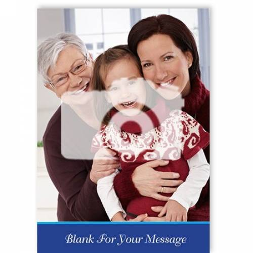 Photo Upload Blank Any Occasion For Your Message Card