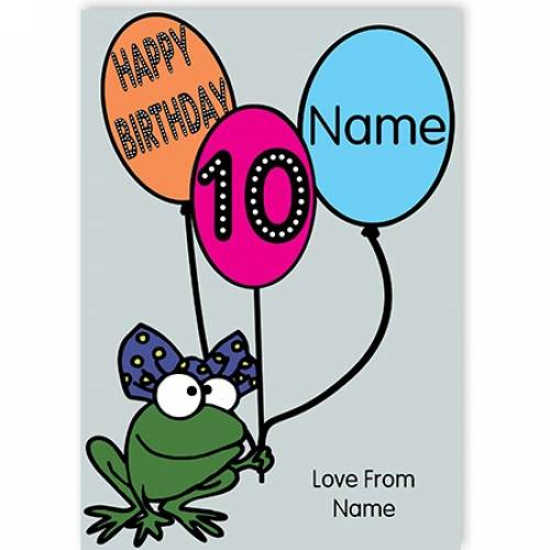 Frog With Balloons Happy 10th Birthday Card