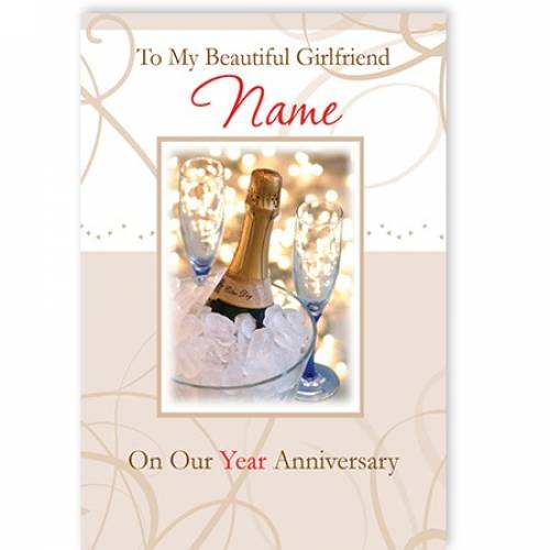 To My Beautiful Girlfriend Name On Our Year Anniversary Card