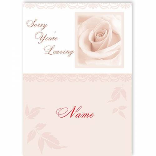 White Rose Sorry You're Leaving Card