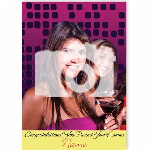 Congratulations! You Passed Your Exams Upload Photo Card