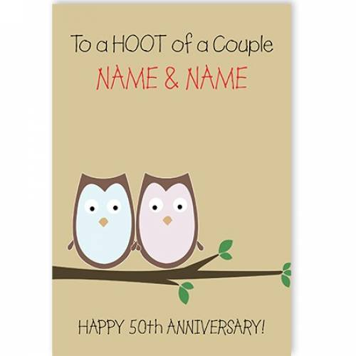 A Hoot Of A Couple 50th Anniversary Card
