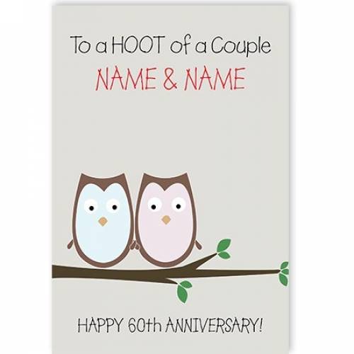 A Hoot Of A Couple 60th Anniversary Card