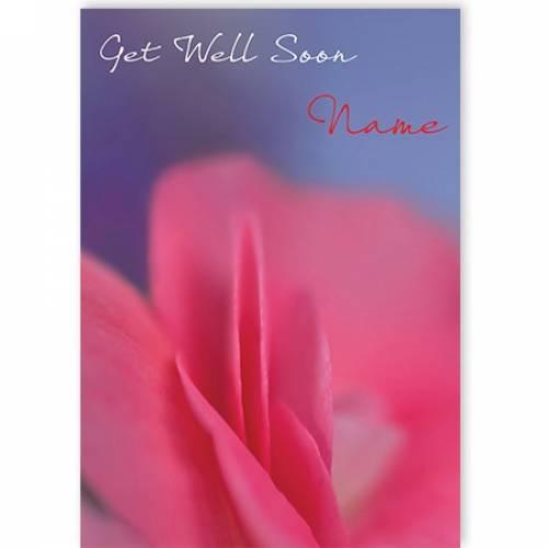Get Well Soon (add Name) Petal Card