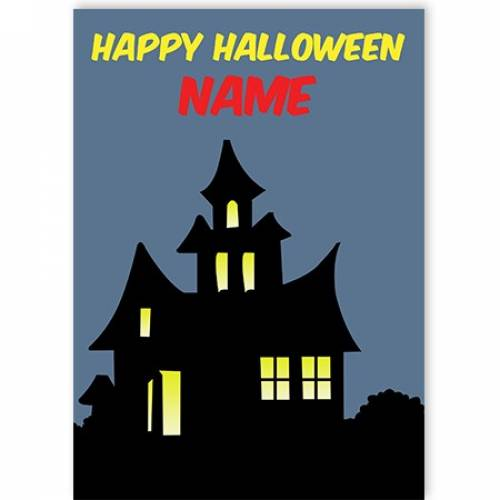 Haunted House Happy Halloween Card