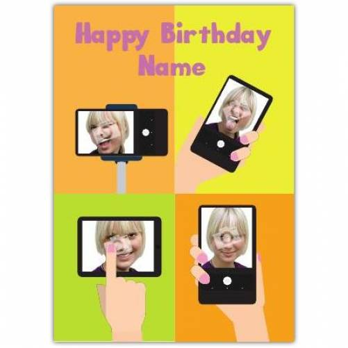 Selfie Phone Happy Birthday Card