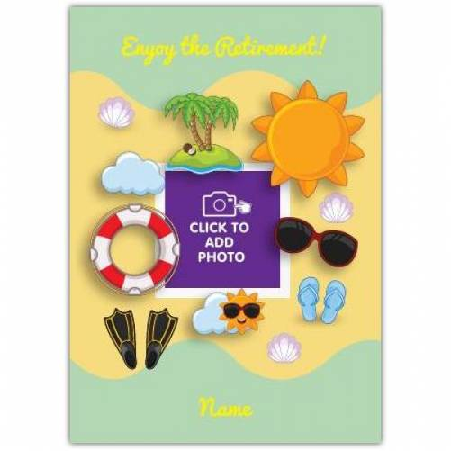 Beach And Sun Enjoy Retirement Card