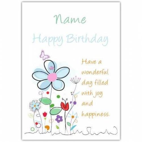Have A Wonderful Day Flower Happy Birthday Card