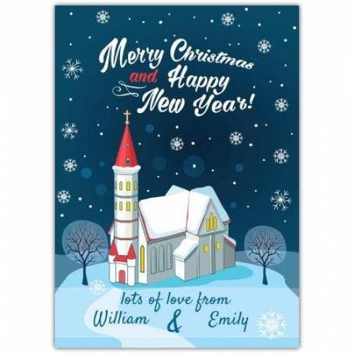 Snowy Church Lots Of Love From Snowy Church Merry Christmas And Happy New Year Card