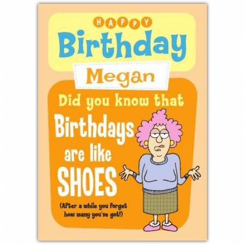 Aunty Acid Birthdays Are Like Shoes Birthday Card