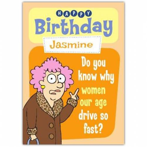 Aunty Acid Women Our Age Birthday Card