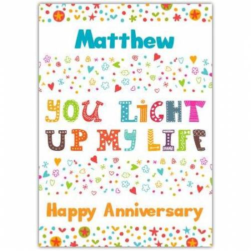 Anniversary, You Light Up My Life Card