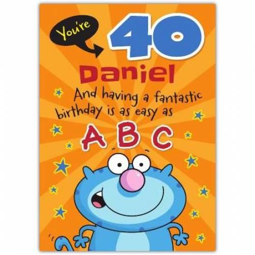 Easy As ABC Happy 40th Birthday Card