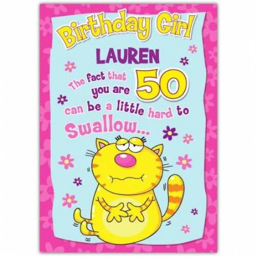 Hard To Swallow Happy 50th Birthday Card