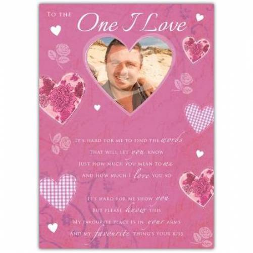 To The One I Love Photo Hearts Card