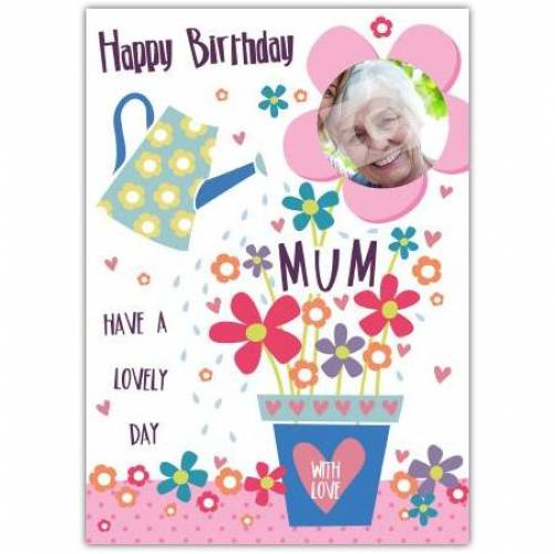 Happy Birthday Mum Flower Pot Birthday Card