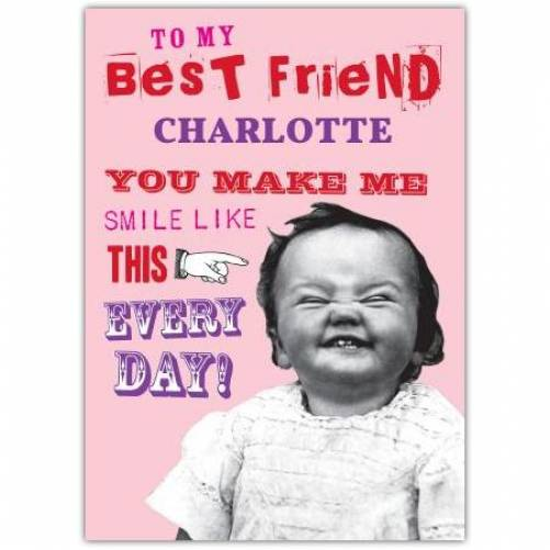 You Make Me Smile Like This Card