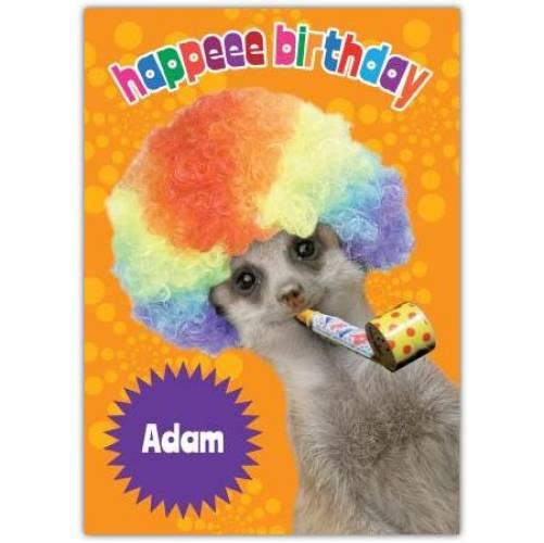 Meerkay Happeee Birthday Card