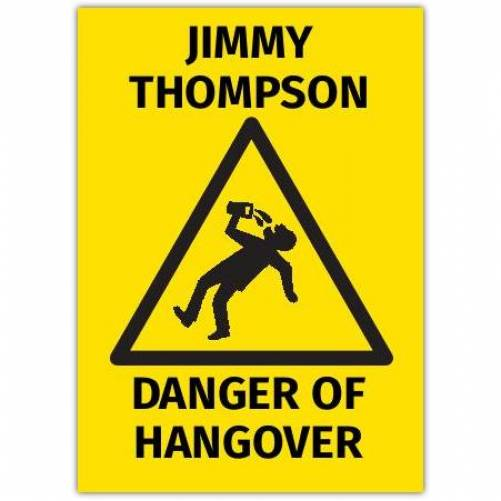 Danger Of Hangover Card