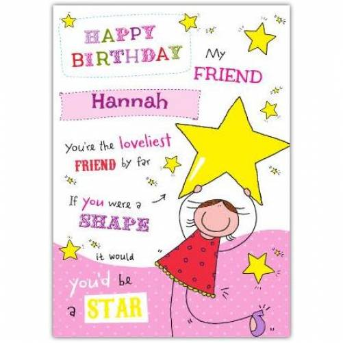 Loveliest Friend By Far Female Birthday Card