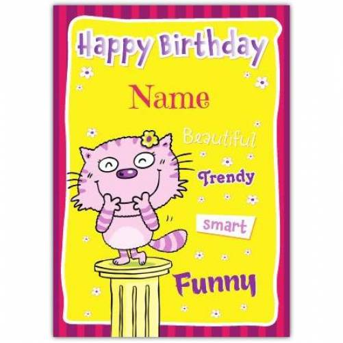 Beautiful Trendy Smart Funny Birthday Card