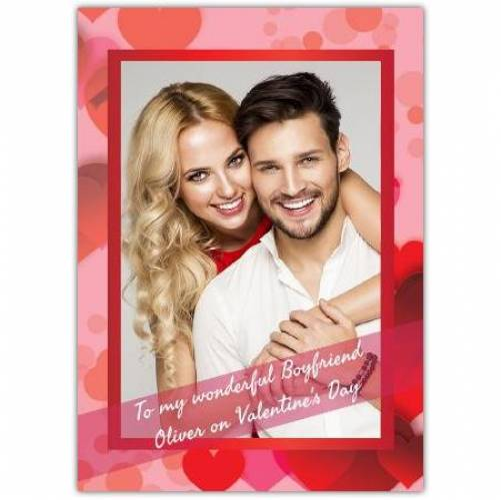 To My Wonderful Boyfriend On Valentines Day Photo Card