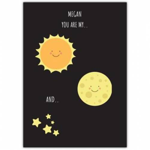 You Are My Sun And Moon Card