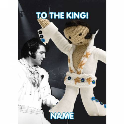 To The King! Personalised Greeting Card
