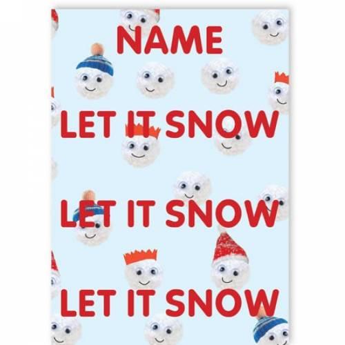 Let It Snow, Let It Snow, Let It Snow Christmas Card