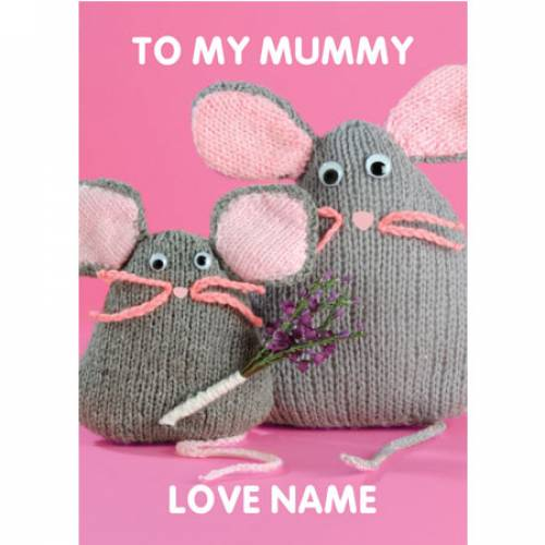 To My Mummy Mice Birthday Card
