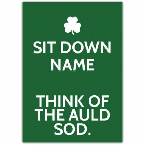 Think Of The Auld Sod Greeting Card