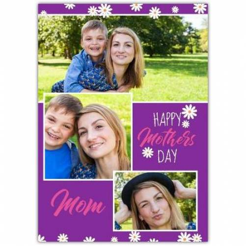 Three Photo Daisies Happy Mother's Day Card