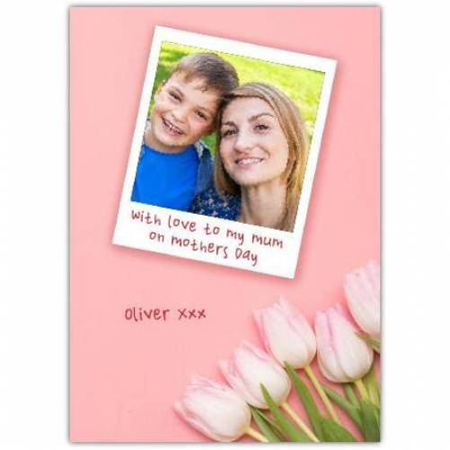 One Photo Polaroid Happy Mother's Day Card