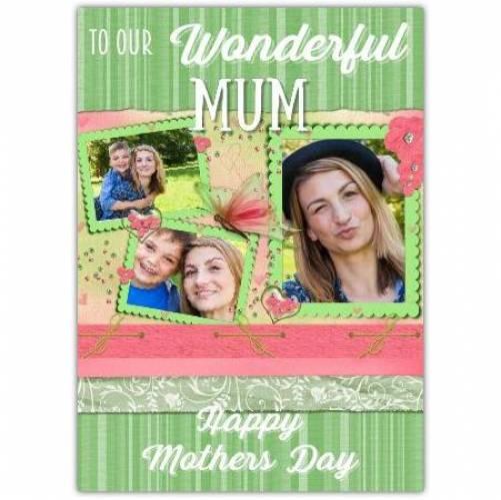 Wonderful Mum Three Photo Mother's Day Card