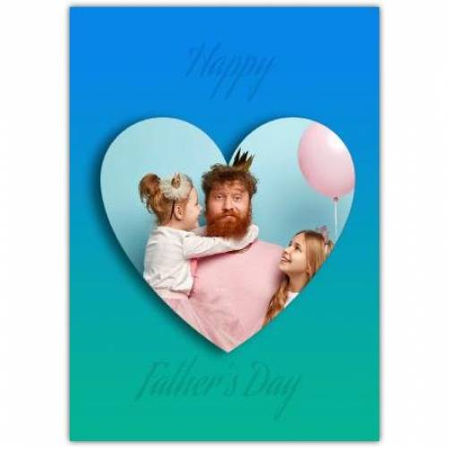One Heart Photo Father's Day Greeting Card
