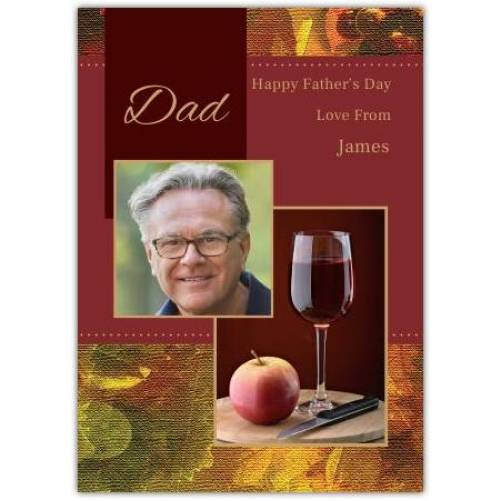 One Photo Wine And Apple Father's Day Greeting Card