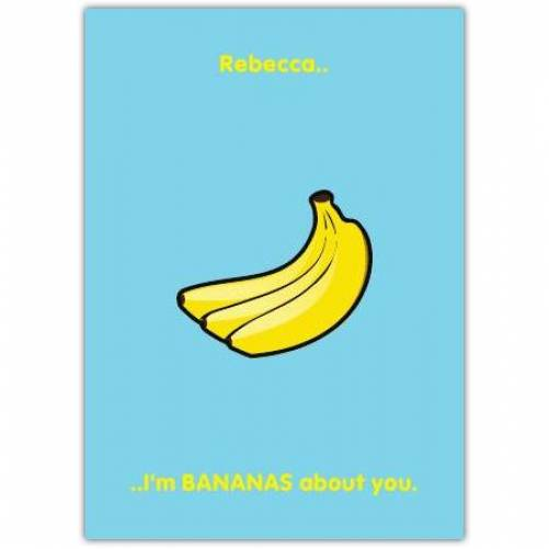 I'm Bananas About You Greeting Card