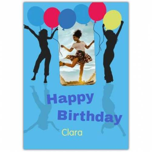 Happy Birthday Dancing Girls And Balloons  Card