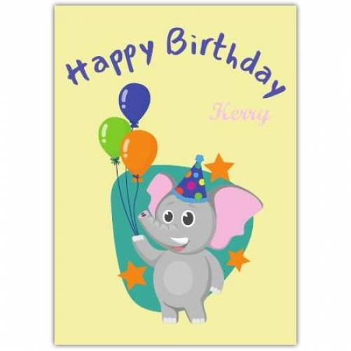 Happy Birthday Elephant Holding Balloons Wearing Party Hat Card