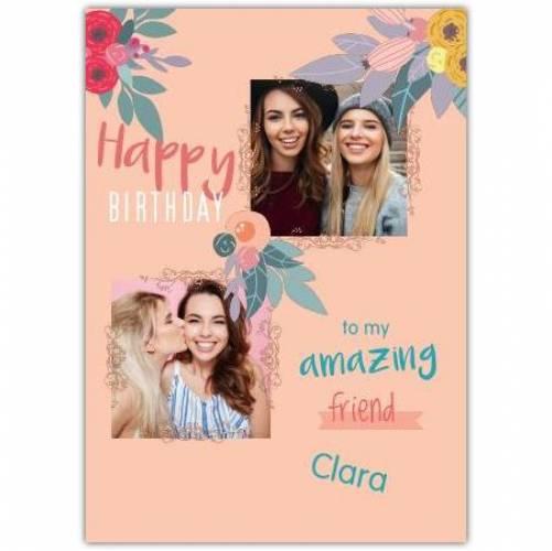 Happy Birthday 2 Photos And Flowers  Card