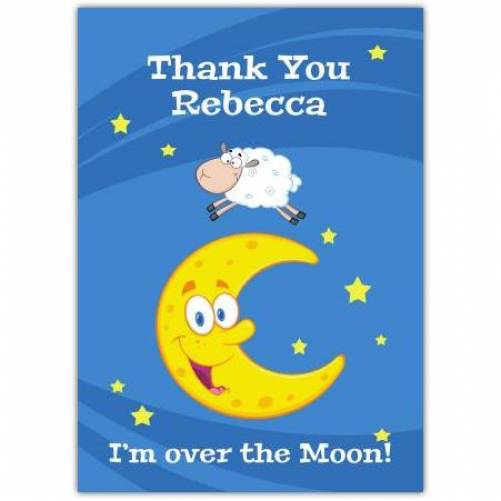 Thank You Over The Moon Greeting Card