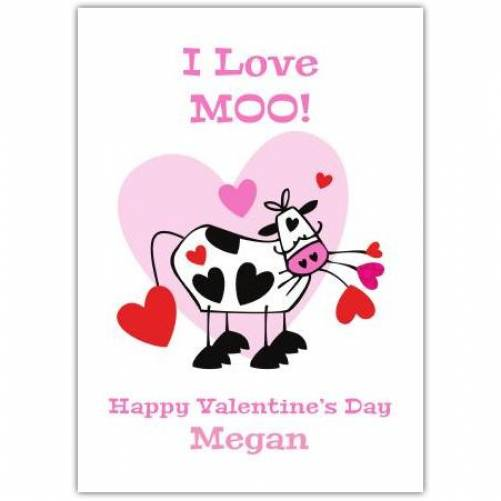 I Love Moo Valentine's Day Card