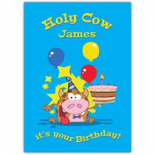 Holy Cow It's You're Birthday Card