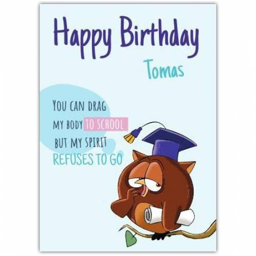 School Blues Happy Birthday Card