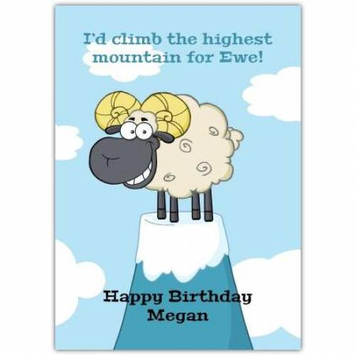 I'd Climb The Highest Mountain Happy Birthday Card